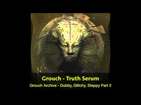 01 Grouch - Truth Serum (HQ)