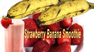 Banana Strawberry Smoothie Recipe with Milk   Indian Cuisine  Tamil