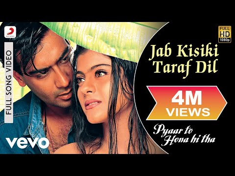 Jab Kisiki Taraf Dil Full Video - Pyaar To Hona Hi Tha|Kajol, Ajay Devgan|Kumar Sanu