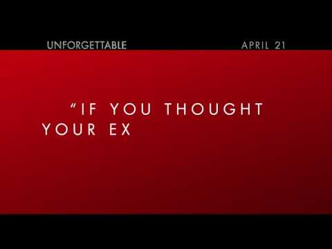 Unforgettable (TV Spot 'Worst Ex')