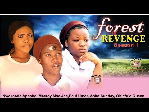 Forest of Revenge Season 1   - 2015 Latest Nigerian Nollywood  Movie