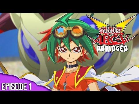 Yu-Gi-Oh! ARC-V Abridged: Episode 1