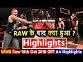 हिल गये Roman Reigns - WWE Monday Night Raw 15th Oct 2018 Highlights! Shield Break Up n Dean Ambrose