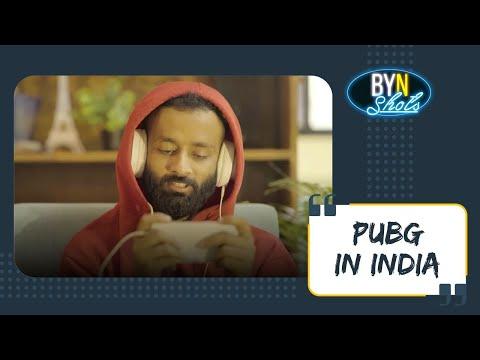 BYN : PUBG IN INDIA