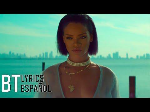 Rihanna - Needed Me (Lyrics + Español) Video Official