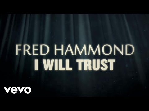I Will Trust Lyric Video