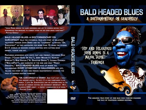 Bald Headed Blues: A Doctormentary on Sarcfogiuy - PREVIEW