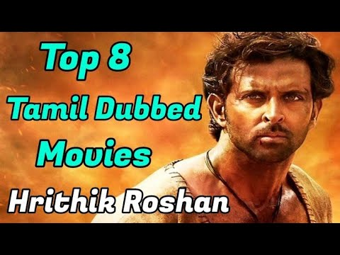 Top 8 Hrithik Roshan Tamil Dubbed Movies | Best Tamil Dubbed Movies | Tamil Dubbed | Kollywood Tamil