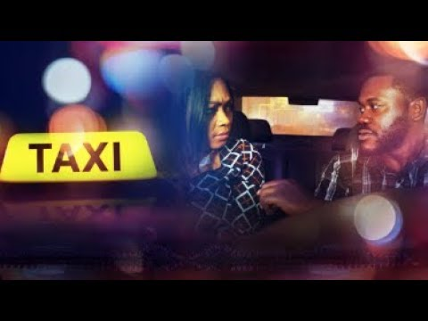 TAXI - Latest 2017 Nigerian Nollywood Drama Movie (20 min preview)