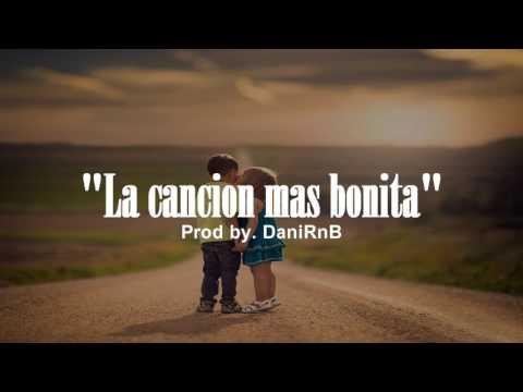 La cancion mas bonita - Base Instrumental de rap romantico  // Beat Piano & Guitarra ((Uso Libre))
