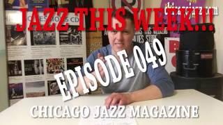 EPISODE - 49 JAZZ THIS WEEK!!!