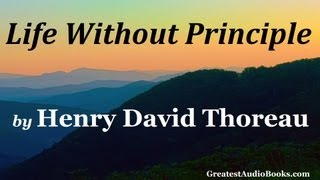 Nonton Life Without Principle By Henry David Thoreau   Full Audiobook   Greatest Audio Books Film Subtitle Indonesia Streaming Movie Download