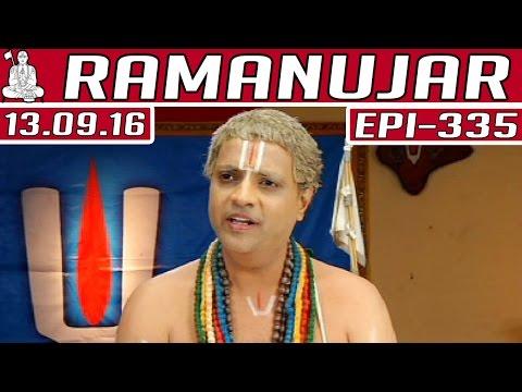Ramanujar-Epi-335-13-09-2016-Kalaignar-TV