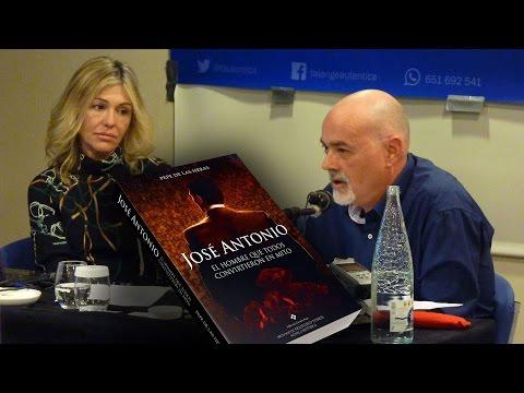 """Presentación de """"José Antonio, el hombre que todos convirtieron en mito"""""""