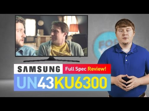 SAMSUNG UN43KU6300 ( KU6300 ) 4K UHD TV // TECHNICAL SPECS REVIEW