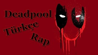 Video Deadpool Türkçe Rap MP3, 3GP, MP4, WEBM, AVI, FLV Desember 2017