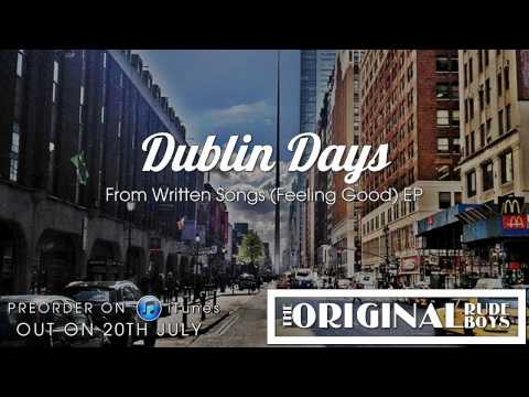 Dublin Days (Written Songs EP Out 20th July)