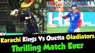 Karachi Kings Vs Quetta Gladiators | Thrilling Match Ever | HBL PSL