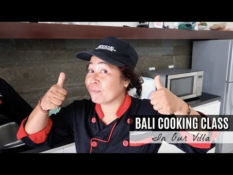 Bali Indonesia | Cooking Class In Our Villa