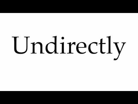 How to Pronounce Undirectly