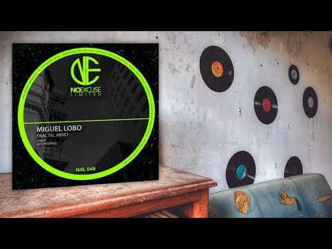 Miguel Lobo - Fractal Mind (Original Mix)
