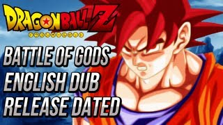 Dragon Ball Z: Battle Of Gods English Dub Release Dated