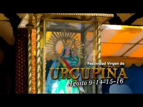 FESTIVIDAD VIRGEN DE URCUPIÑA 2015