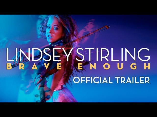 Lindsey Stirling Brave Enough Official Trailer ...