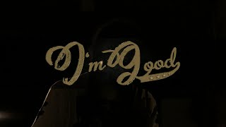 Rebel General – I'm Good