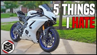 3. 5 Things I HATE About My 2017 Yamaha R6