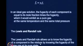 Mod-04 Lec-20 Lewis And Randall Rule Partial Molar Properties