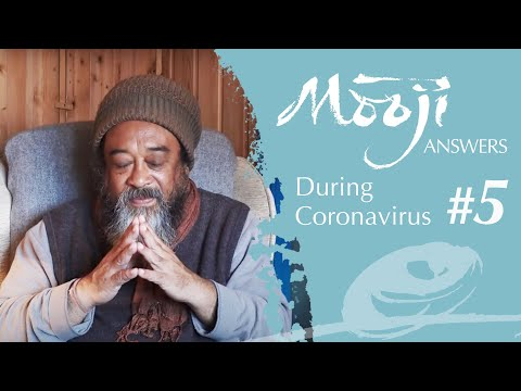 Mooji Answers (Excerpt) During COVID-19: Find the Peace and Space Within You