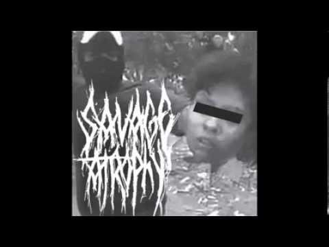 Savage Atrophy (Full Album)