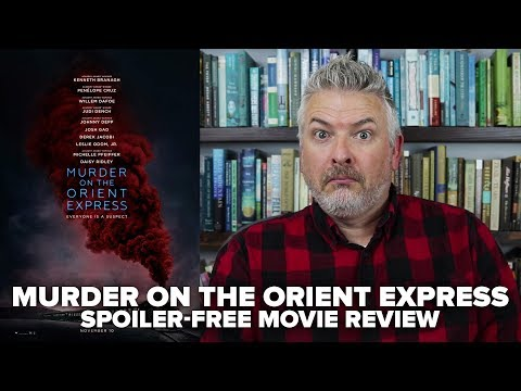 Murder on the Orient Express (2017) Movie Review (No Spoilers) - Movies & Munchies