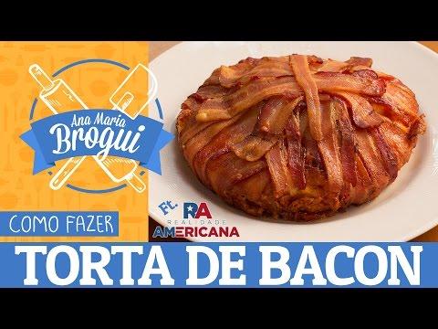 Receitas Salgadas - COMO FAZER TORTA DE BACON  Feat Realidade Americana  Ana Maria Brogui #312