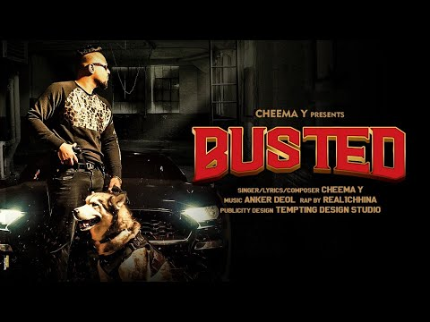 Busted (Full Video) Cheema Y | Real1Chhina | Anker Deol | Shwadon Films | New Punjabi Songs 2020