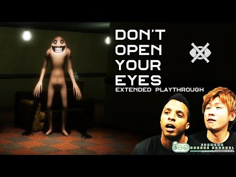 HORROR GAME - Don't open your eyes || Extended playthrough
