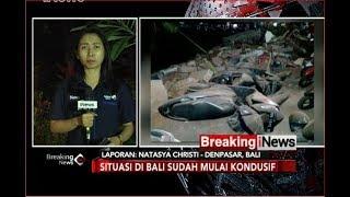 Video Beginilah Kondisi di Bali Pasca Terjadi Gempa Lombok 7,0 SR - Breaking iNews 05/08 MP3, 3GP, MP4, WEBM, AVI, FLV Agustus 2018