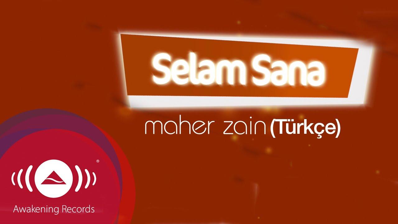 Maher Zain – Selam Sana Sözleri