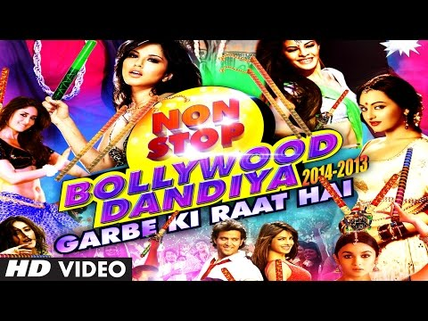 Non Stop Bollywood Dandiya 2014 (Full Video HD) | Garbe Ki Raat Hai