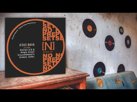Jesus Nava - So Good (GruuvElement's Remix)
