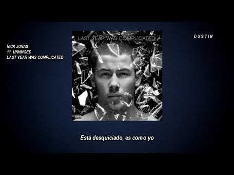 Nick Jonas • Unhinged ❪Subtitulado Español❫