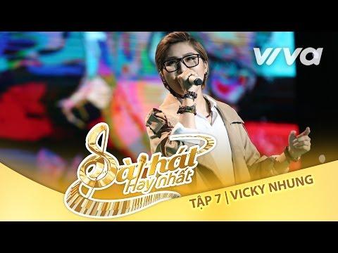 Việt Nam Những Chuyến Đi - Vicky Nhung| Tập 7 Trại Sáng Tác 24H|Sing My Song - Bài Hát Hay Nhất...