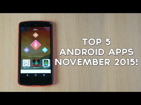 Top 5 Android Apps of November 2015!