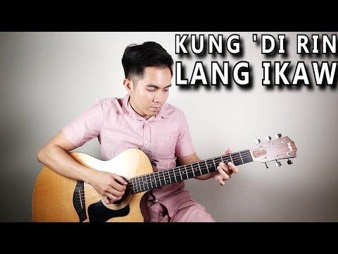 Kung 'Di Rin Lang Ikaw – December Avenue | Moira Dela Torre (fingerstyle guitar cover + lyrics)