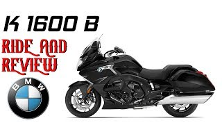 5. Ride and Review - BMW K 1600 B!