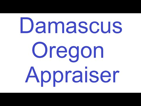 Damascus, Oregon Appraiser – A Quality Appraisal – 503.781.5646