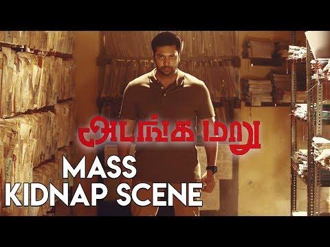 Adanga Maru - Mass Kidnap Scene | Jayam Ravi | Raashi Khanna | Sampath Raj