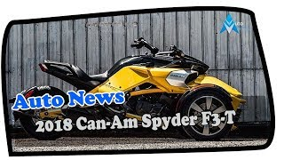 9. NICE ONE!!2018 Can-Am Spyder F3-T Price & Spec