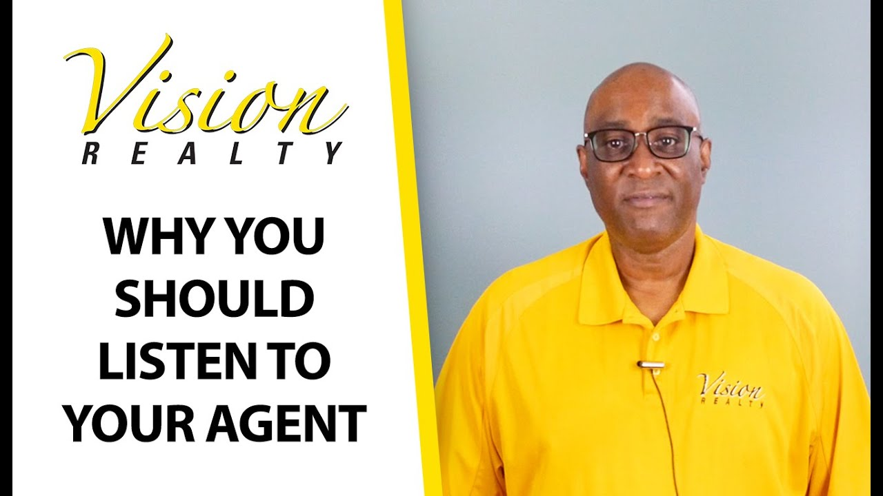 Why You Should Take Your Agent's Advice